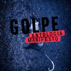 Poema escrito para Golpe: antologia-manifesto (2016)